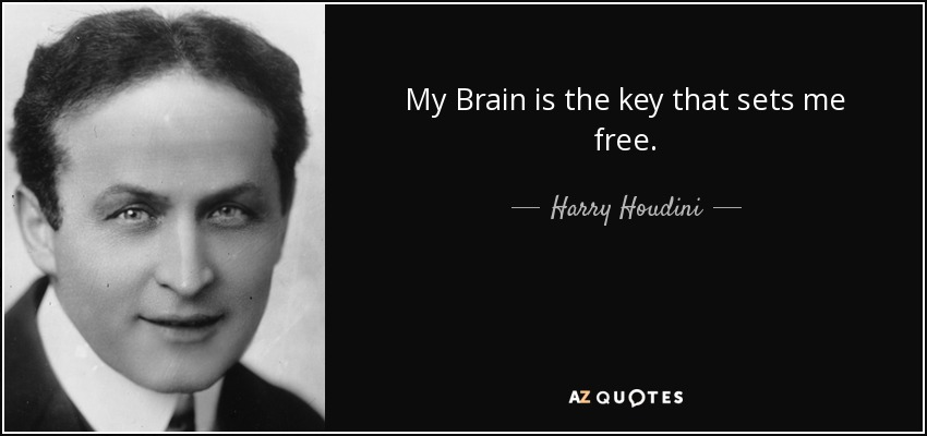 Famous Quotes Friday: Harry Houdini